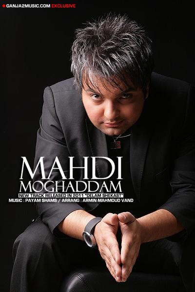 http://music-web.persiangig.com/Code/Mehdi%20Moghaddam%20-%20Delam%20Shekas/MahdiMoghaddam.jpg